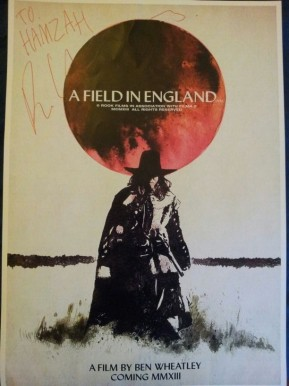 My 'A field in England' poster signed by Ben Wheatley