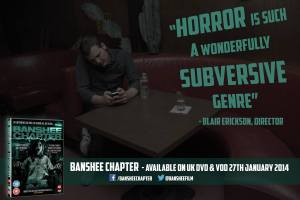 Blair Erickson_Director_Banshee Chapter_Banner